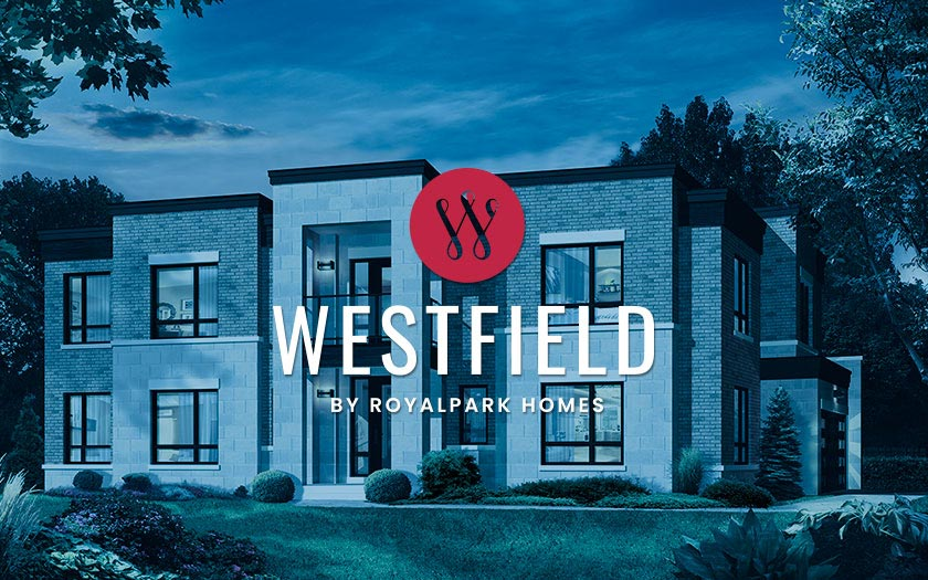 Westfield by Royalpark Homes